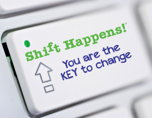 Shift-Happens-You-Are-The-Key-To-Change-300x233
